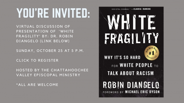 JOIN US: VIRTUAL DISCUSSION OF 'WHITE FRAGILITY' PRESENTATION